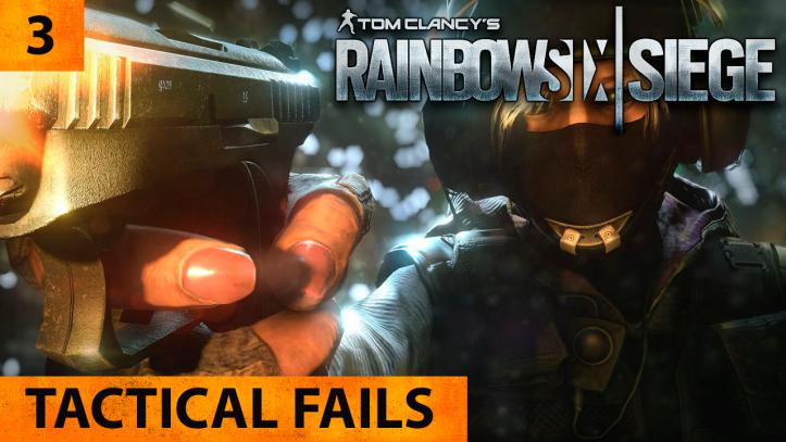 Tom Clancy's Rainbow Six Siege. Тактические фэйлы — выпуск 3